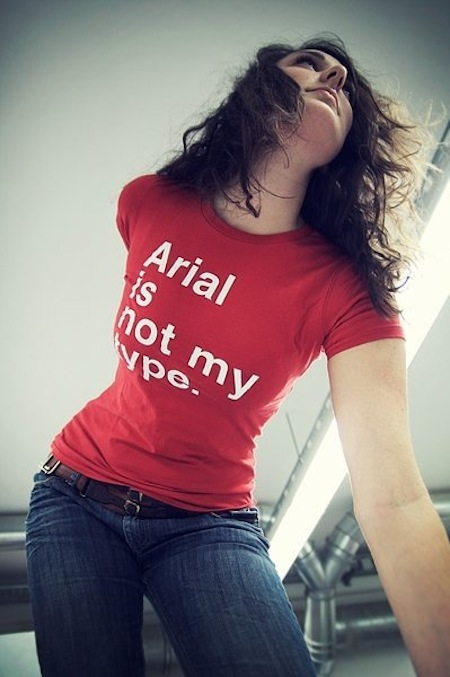 Arial Is Not My Type
