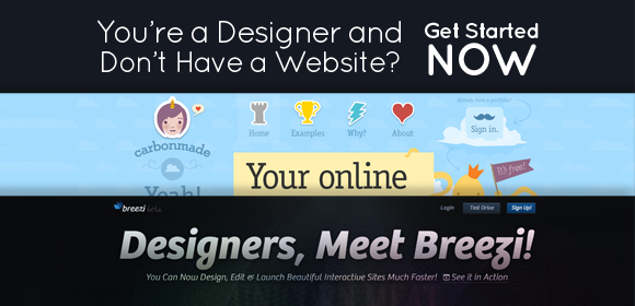You're a designer and don't have a website? Get started now